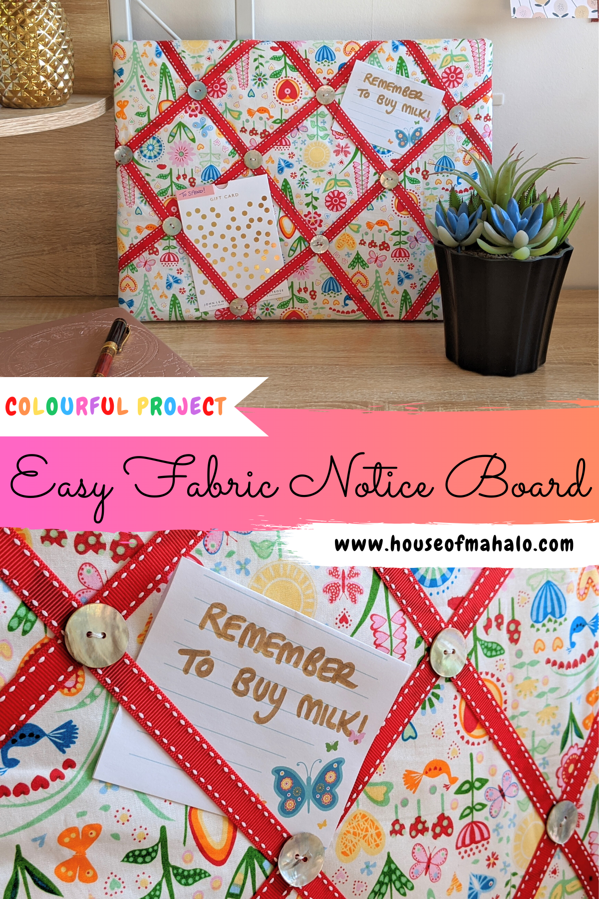 Bright & Colourful DIY Fabric Notice Board - House of Mahalo