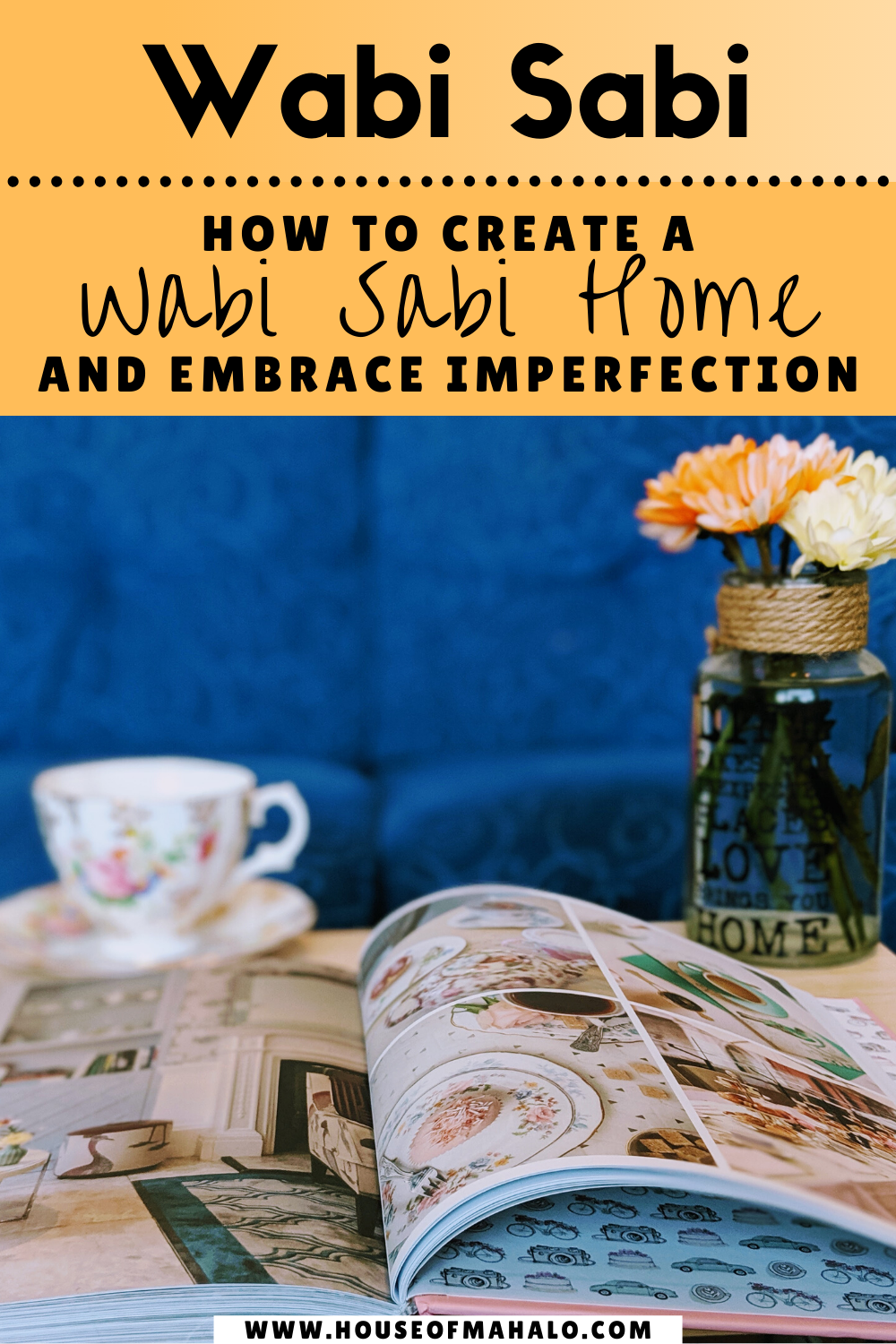 Wabi-Sabi House & Japanese Philosophy
