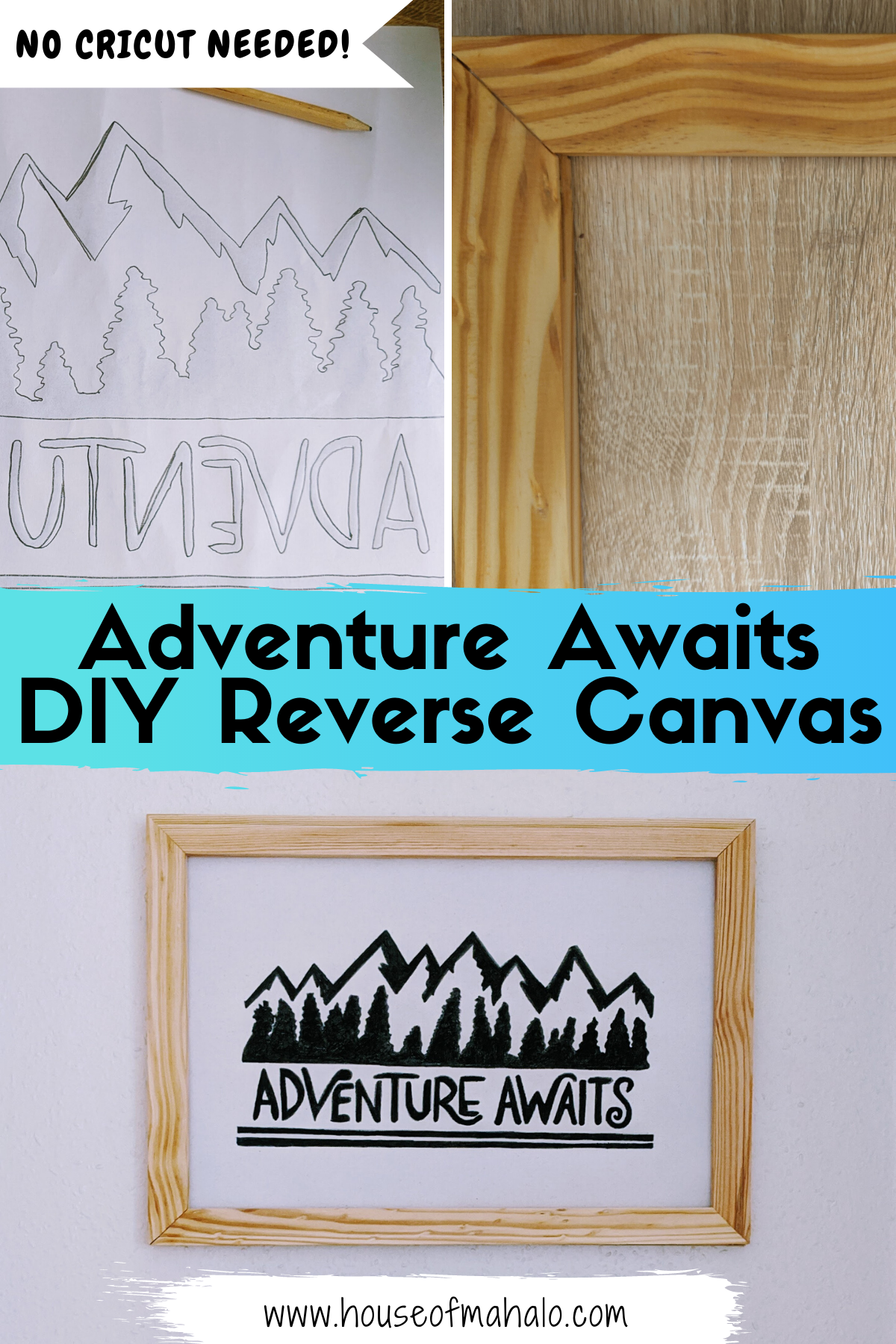 Adventure Awaits DIY Reverse Canvas Sign