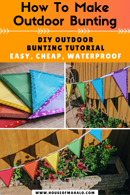 DIY Outdoor Bunting | No Sew, Cheap & Waterproof