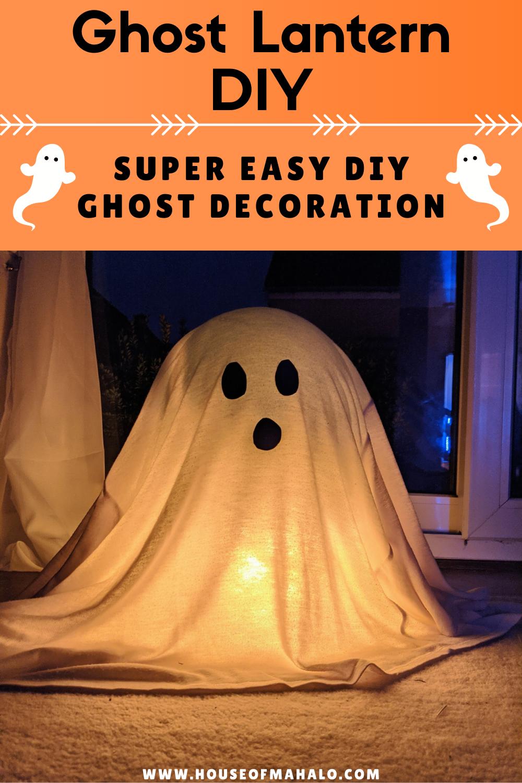 Easy DIY Ghost Decoration | Ghost Lantern DIY